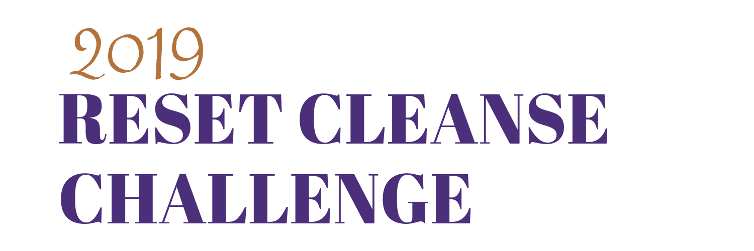 2019 Reset Cleanse Challenge